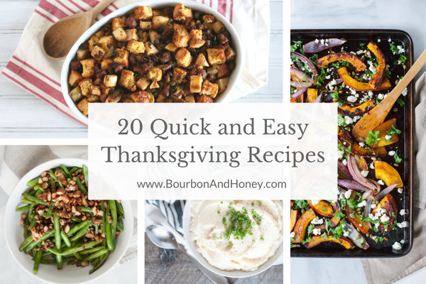 20 Quick and Easy Thanksgiving Recipes