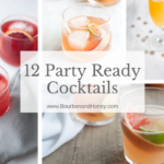 12 Party Ready Cocktails for the New Year | BourbonandHoney.com -- From bubbly cocktails to strong sipping drinks, here are a few of my favorite Party Ready Cocktails to welcome the new year! Cheers!