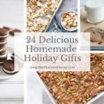 24 Delicious Homemade Holiday Gifts   BourbonandHoney.com