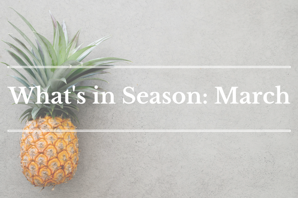 What's in Season: March