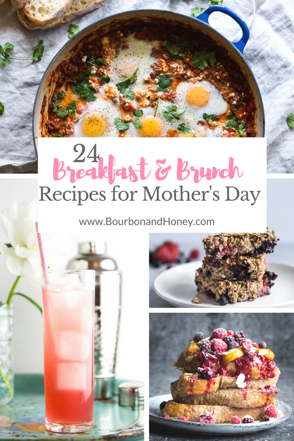 24 Breakfast and Brunch Recipes for Mother's Day | BourbonandHoney.com -- This collection of 24 of the best Breakfast and Bruch Recipes is perfect for Mother's Day including sweet stacks of pancakes, bubbly cocktails and savory biscuits!