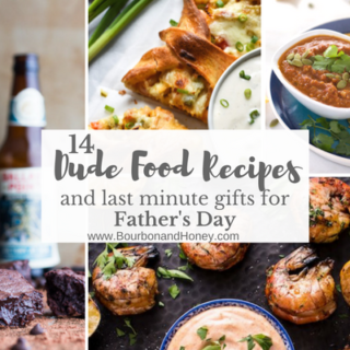 14 Dude Food Recipes and Last Minute Gifts for Father's Day | BourbonandHoney.com -- A fun collection of Dude Food Recipes and last minute Father's day gifts including beer infused goodies and bacon topped everything - perfect for Dad!