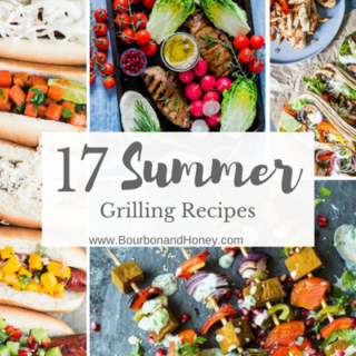 17 Summer Grilling Recipes - BourbonandHoney.com -- From appetizers and veggies to burgers, steaks and sweets this collection of summer grilling recipes are for the dog days of summer!