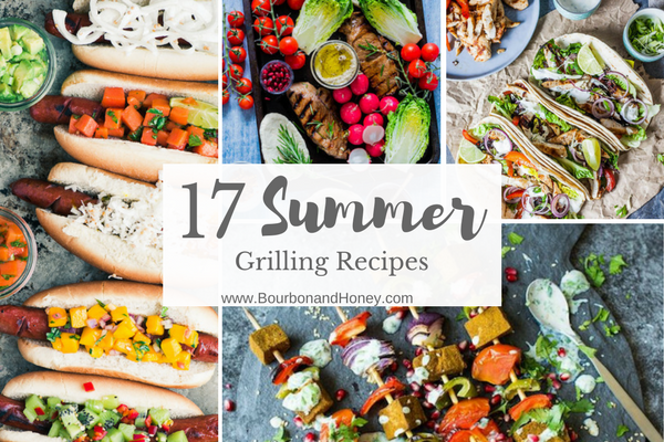 17 Favorite Summer Grilling Recipes
