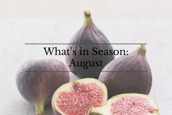 What's in Season: August